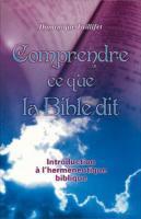 Comprendre ce que la Bible dit, herméneutique